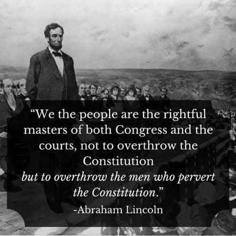 Name:  Abraham Lincoln on Overthrowing Those Who Pervert Our Constitution.jpg Views: 21 Size:  31.5 KB