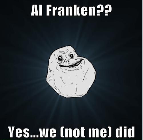 House to vote on Trayvon Amendment-al-franken-forever-alone-meme-.jpg