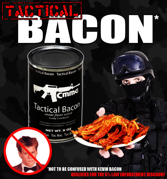 Best new tacticool product-bacon.jpg