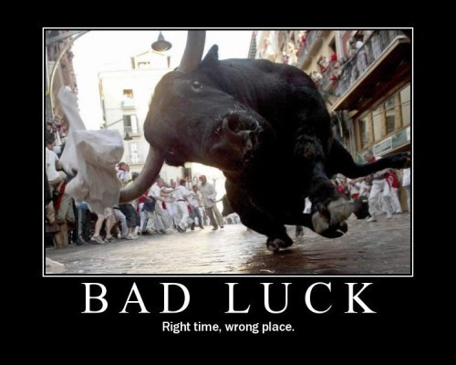 More Inspirational Posters-bad_luck.jpg