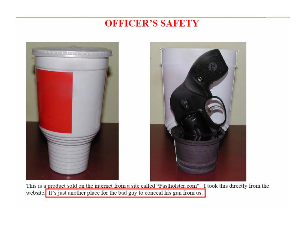 Concealed in the cupholder...-cup-gun-officer-safety.jpg