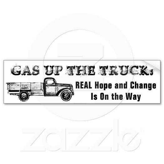 Scott Brown wins in MA!-gas_up_the_truck_bumper_sticker.jpg