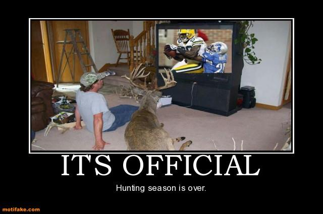 It's official. Hunting season is over.-hunting-season.jpg