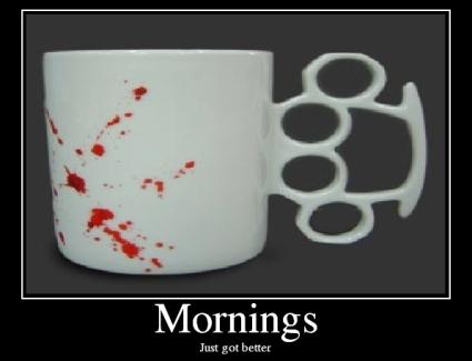 More Inspirational Posters-mornings.jpg