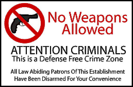 Fed Up With Unarmed Victim Zones???-no-guns.jpg