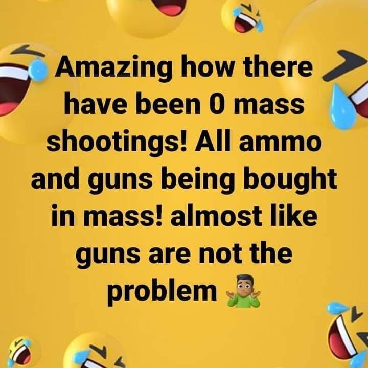 Joke/Meme Thread Pt 2-no-mass-shootings.jpg