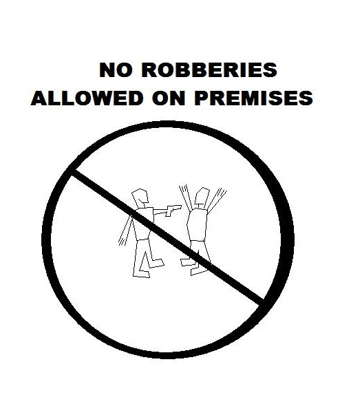 No concealed weapon sign-no-robberies.jpg