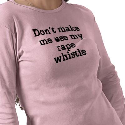 Woman with stroller testifies-rape_whistle_shirt_tshirt-.jpg