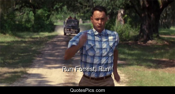 What advice do you have for a teenager in school during an active shooting?-run-forrest-run.jpg