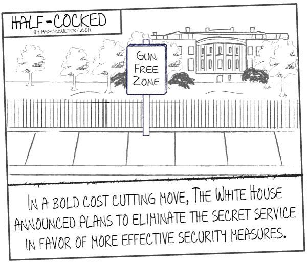 FUN:  Favorite cartoon images about gun control-white-house-gun-free-zone.jpg